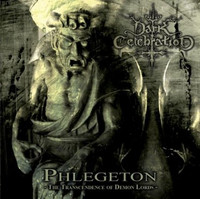 Dark Celebration – Phlegeton - The Transcendence Of Demon Lords (CD, New)