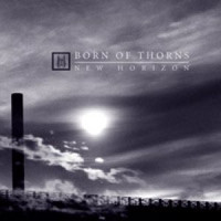 Born Of Thorns - New horizon (CD, Used)