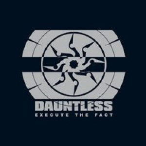Dauntless - Execute the fact (CD, Used)