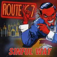 Route 67 - Sinful way (CD, Uusi)