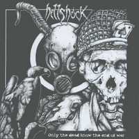 Hellshock &#8206 – Only The Dead Know The End Of War (used)