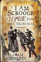 I Am Scrooge: A Zombie Story for Christmas (new, hardcover)