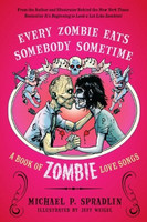 Every zombie eats somebody sometime. (new)