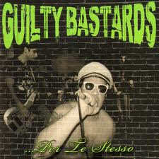 Guilty Bastards - Per te stesso (new)