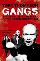 Gangs-Heart of the British underworld (used)