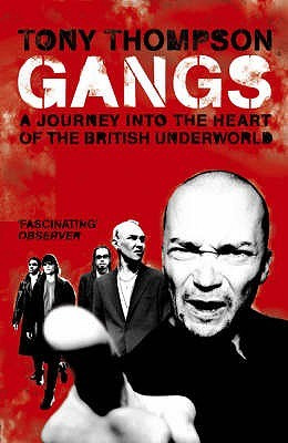 Gangs-Heart of the British underworld (käytetty)