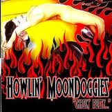 Howlin´ Moondoggies - Chasin Pussy (CD, Uusi)