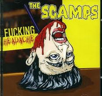 The Scamps - Fucking Headache (CD, Uusi)