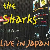 The Sharks - Live in Japan (new)
