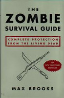 Zombie Survival Guide: Complete Protection from the Living Dead (used)