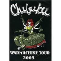 CHIBUKU-WARMACHINE TOUR 2003 (uusi)