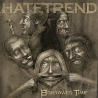 Hatetrend - Borrowed Time (CD, Used)