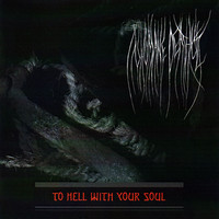 Inhumane Deathcult - To Hell with Your Soul (CD, Used)