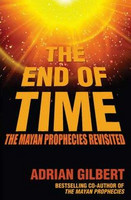 The End of Time: The Mayan Prophecies Revisited (used)