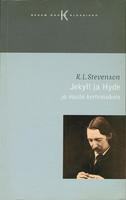 Jekyll ja Hyde ja muita kertomuksia (käytetty)