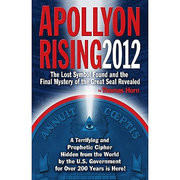 Apollyon Rising 2012: The Lost Symbol Found and the Final Mystery of the Great Seal Revealed (käytetty)