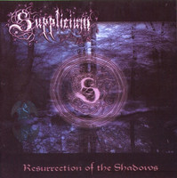 Supplicium - Resurrection Of The Shadows (CD, New)