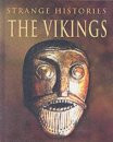 The Vikings (Strange Histories) (used)