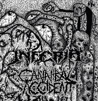 Inferia / Cannibal Accident : Split 7'
