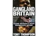 Gangland Britain: Inside Britain's Most Dangerous Gangs (käytetty)