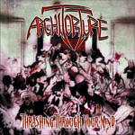 ArchiTorture – Thrashing Through Your Mind (CD, Used)