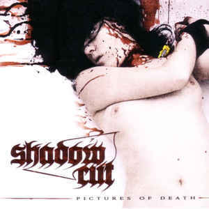 Shadow Cut - Pictures of Death (CD, Used)