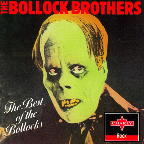 The Bollock Brothers - The Best Of Bollocks (CD, Used)