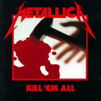 Metallica - Kill 'em All (Käytetty)