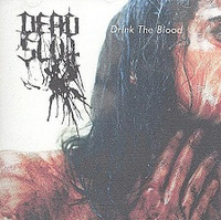 Dead Slut - Drink The Blood (CD, Used)