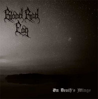 Blood Red Fog - On Death's Wings (CD, New)
