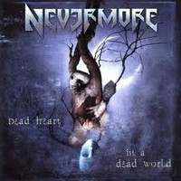 Nevermore &#8206 – Dead Heart In A Dead World (Käytetty)
