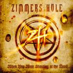 Zimmers Hole – When You Were Shouting At The Devil... (CD, Used)