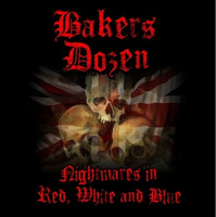 Bakers Dozen - Nightmares In Red, White And Blue (new)