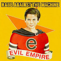 Rage Against The Machine - Evil Empire (used)