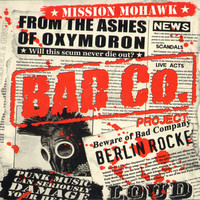Bad Co. Project - Mission Mohawk (used)