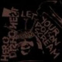 Hero Dishonest - Let Your Poison Scream (CD, Used)