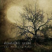 Deadsoul Tribe - The January Tree (used)