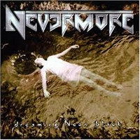 Nevermore - Dreaming Neon Black (used)