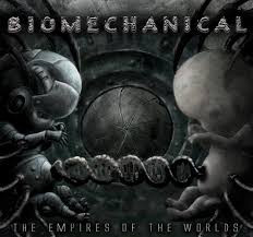 Biomechanical - The Empires Of The Worlds (CD, Used)