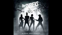 The Shrieks - Blood And Lunacy 7