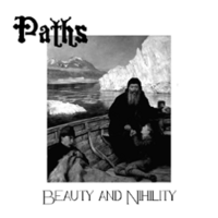 PATHS - Beauty And Nihility (CD, Uusi)