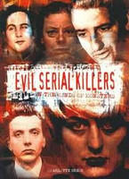 Evil serial killers - In the minds of monsters (käytetty)