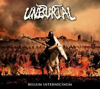 Unburial - Bellum Internecinum (CD, New)