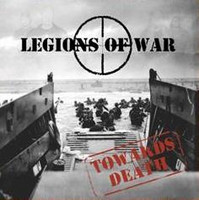 Legions of War - Towards Death (CD, Uusi)