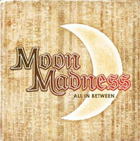 Moonmadness - All in Between (CD, Käytetty)