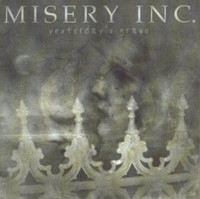Misery Inc. - Yesterday's Grave (CD, Used)
