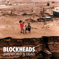 Blockheads - This World Is Dead (CD, Käytetty)