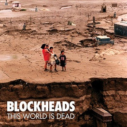 Blockheads - This World Is Dead (CD, Used)
