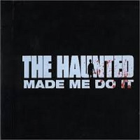 The Haunted - Made Me Do It (CD, Käytetty)