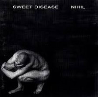Sweet Disease - Nihil (CD, Käytetty)